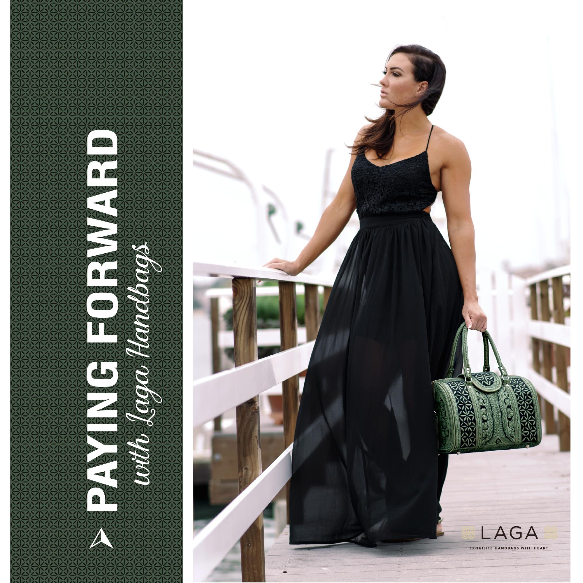 Laga Handbags | Paying Forward with Laga Handbags