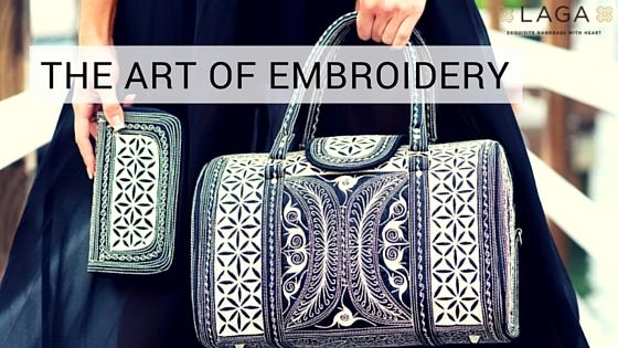 Laga Handbags |The Art of Embroidery