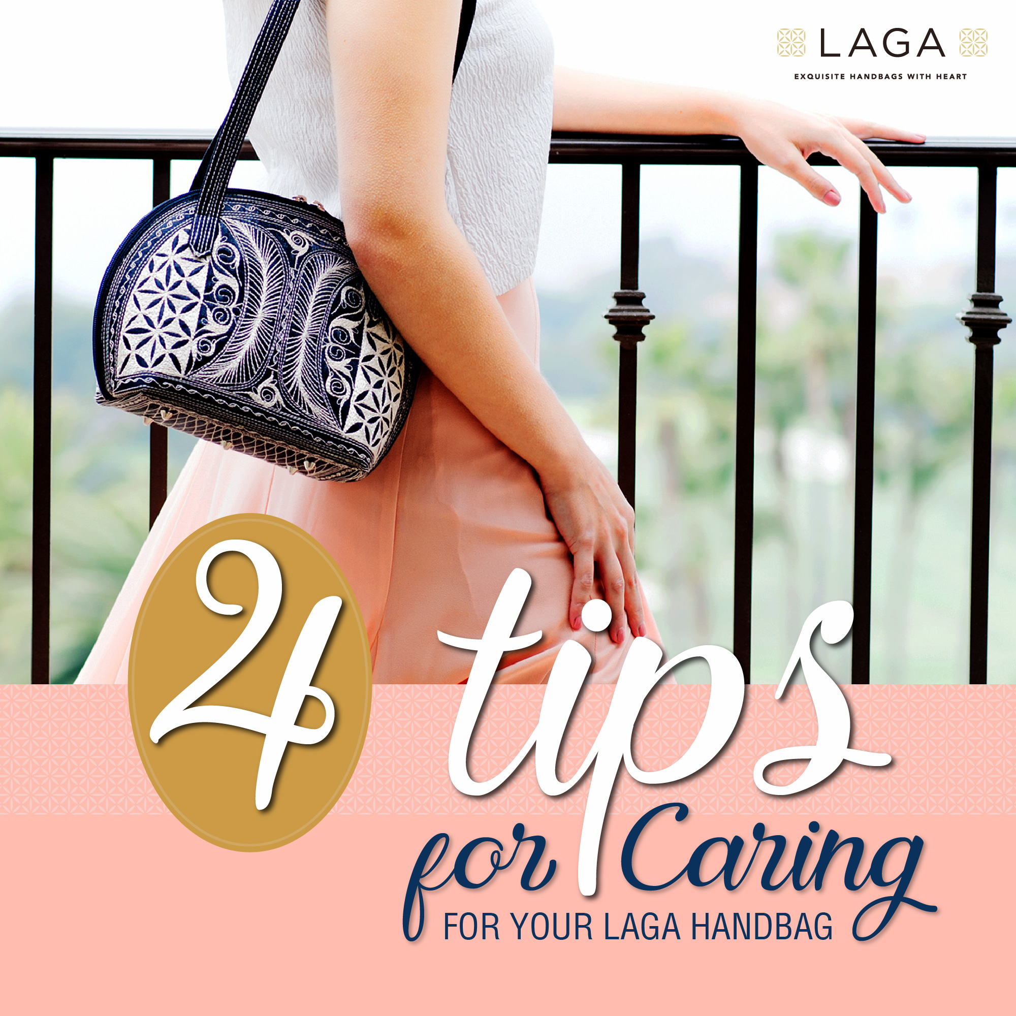 Laga Handbags | 4 Tips for Caring for Your Laga Handbag