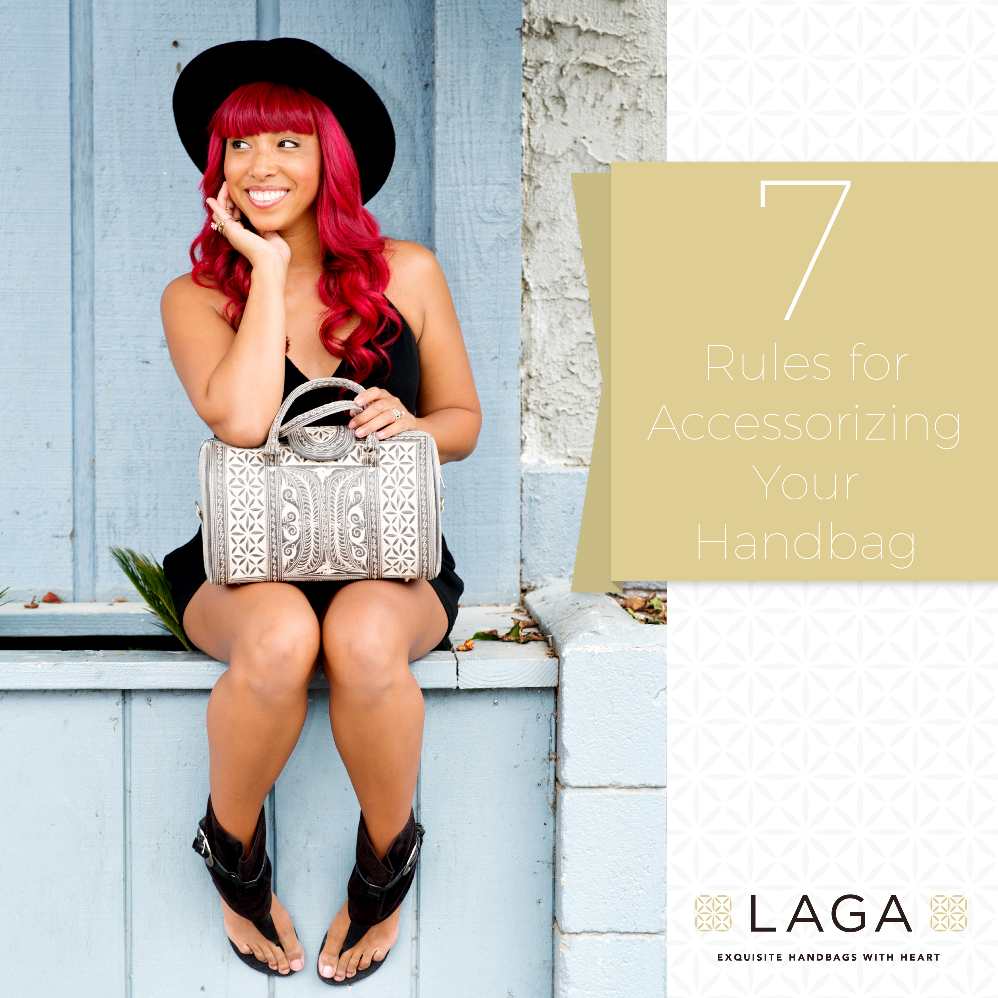 Laga Handbags | 7 Rules for Accessorizing your Handbag